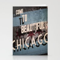 Come To Beautiful Chicag… Stationery Cards