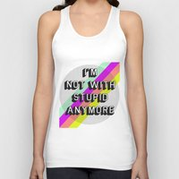 NOT WITH STUPID Unisex Tank Top