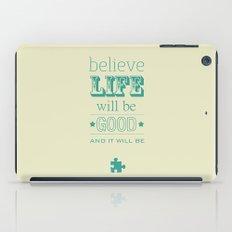 Believe Life iPad Case