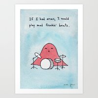 If I Had Arms, I Would P… Art Print