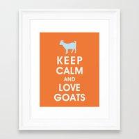 Keep Calm And Love Goats Framed Art Print