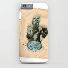 Fight for your mind iPhone 6s Slim Case
