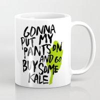 Gonna Put My Pants On An… Mug