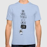 do small things with great love Mens Fitted Tee Tri-Blue SMALL