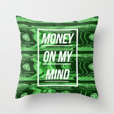 Money On My Mind Throw Pillow