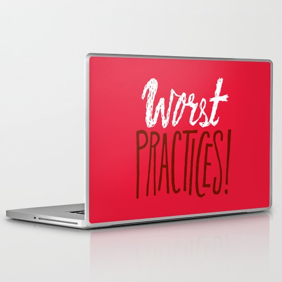 Worst Practices Laptop & iPad Skin