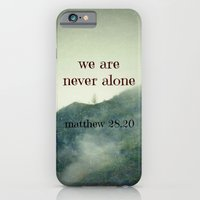 We Are Never Alone iPhone 6 Slim Case