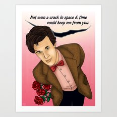 Eleventh Doctor - Not Even A Crack In Space & Time Could Keep Me From You Art Print