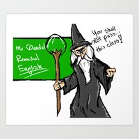 Gandalf the teacher Art Print
