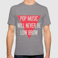 Pop Music Will Never Be … Mens Fitted Tee Tri-Grey SMALL