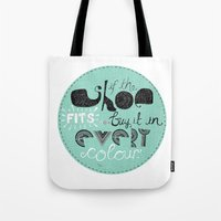 If The Shoe Fits... Buy … Tote Bag