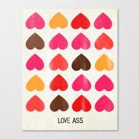 LOVE ASS Canvas Print