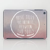 I. Music fills the infinite iPad Case