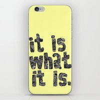 What It Is iPhone & iPod Skin