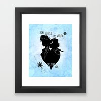 Some People Are Worth Me… Framed Art Print