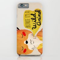 iPhone & iPod Case featuring Because I'm a Wild Animal by Nan Lawson