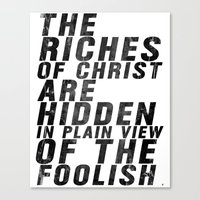 THE RICHES OF CHRIST ARE HIDDEN IN PLAIN OF THE FOOLISH (Matthew 6) Canvas Print