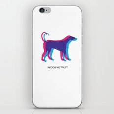 In Dog We Trust iPhone & iPod Skin