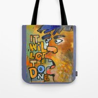 It Will Get Done Tote Bag