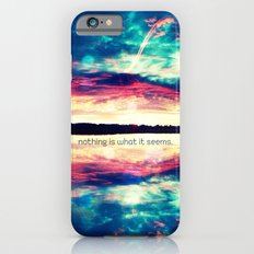 nothing is what it seems - for iphone iPhone 6 Slim Case