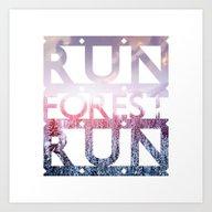 Art Print featuring Run Forest Run by EARTh