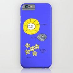 My sun, my moon, my tired pissed off stars iPhone 6 Slim Case