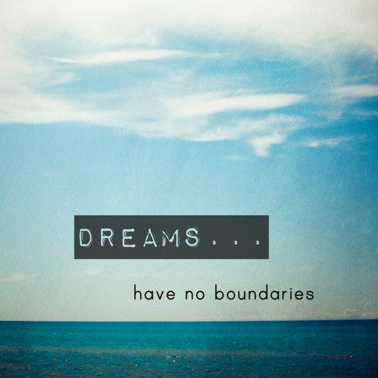 Dreams have no boundaries Art Print