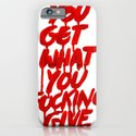 You Get What You Give iPhone & iPod Case
