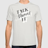 Talk about it Mens Fitted Tee Silver SMALL