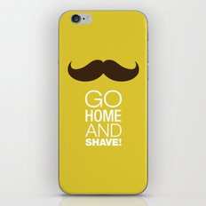 Go home and shave! iPhone & iPod Skin