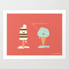 Lighten Up, Popsicle.  Art Print