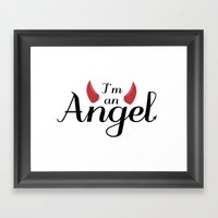 I'm An Angel...not Framed Art Print