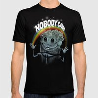 Nobody Cares Mens Fitted Tee Black SMALL