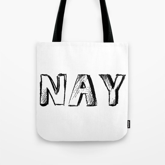 NAY Tote Bag