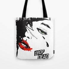 drop dead gorgeous - femme fatale Tote Bag