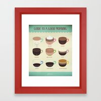 Guide to a Good Morning Framed Art Print