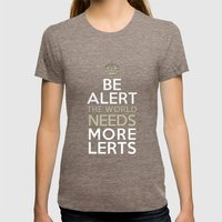 BE ALERT! Womens Fitted Tee Tri-Coffee SMALL