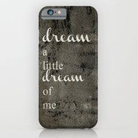 iPhone & iPod Case featuring DREAM A LITTLE DREAM OF ME.. by mel @ my postcard heaven