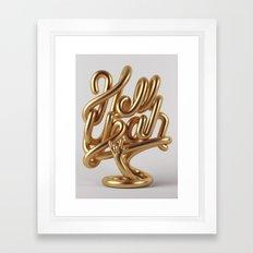 Hell Yeah GOLD Framed Art Print