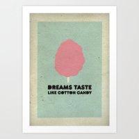 Dreams Taste Like Cotton… Art Print