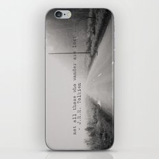 not all those who wander are lost ... iPhone & iPod Skin