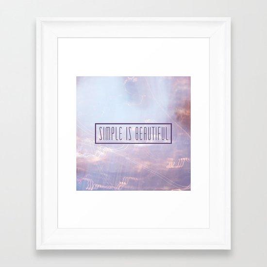Simple Is Beautiful Framed Art Print