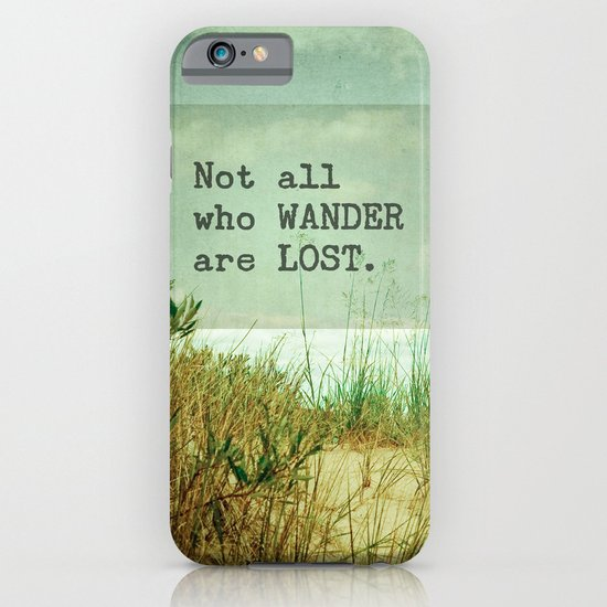 Not All Who Wander iPhone & iPod Case