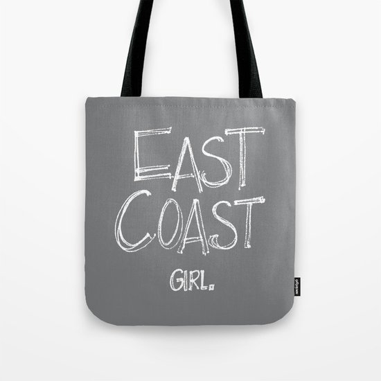 East Coast, Girl. Tote Bag