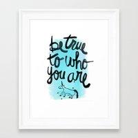 Be True Framed Art Print