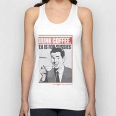 Drink Coffee Not Tea. Unisex Tank Top