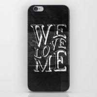 WE LOVE ME iPhone & iPod Skin