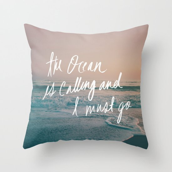 The Ocean is Calling by Laura Ruth and Leah Flores Throw Pillow