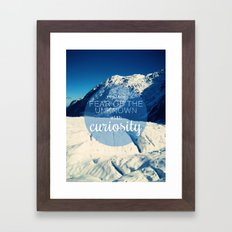 Replace Fear of the Unknown With Curiosity Framed Art Print