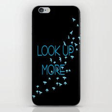 LOOK UP MORE iPhone & iPod Skin